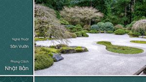 Nghệ Thuật Sân Vườn Phong Cách Nhật Bản