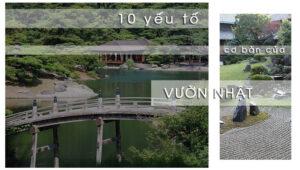 10 Yếu Tố Cơ Bản Của Vườn Nhật